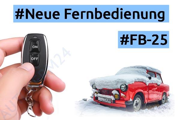 Aktion: Fernbedienung FB-25 für nur 9,90 EUR! NUR BIS ZUM 27.11.2020